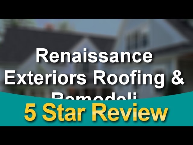 Renaissance Exteriors Roofing & Remodeling Grand Rapids Outstanding 5 Star Review By Cody R.