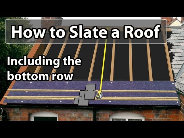 How To SLATE A Roof – Set Out A Slate Roof & Bottom Row