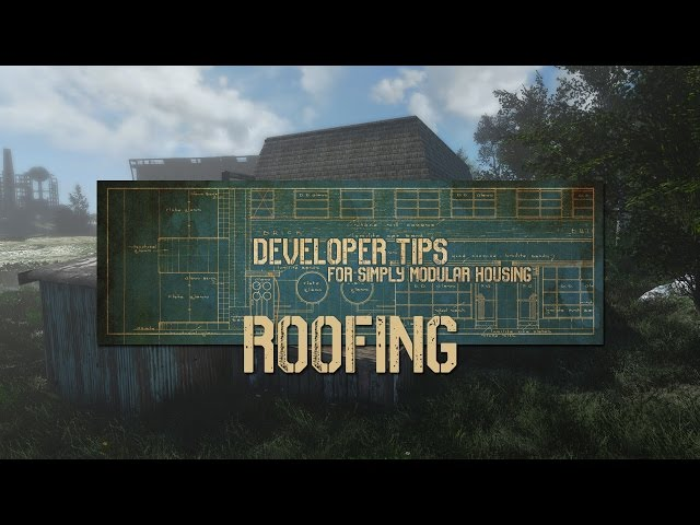 [DEPRECATED] Developer Tips – #002 – Roofing