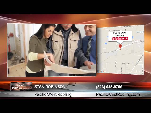 Stan Robinson Of Pacific West Roofing: Exceptional Tips And Hints On How To Locate The Top Roof…