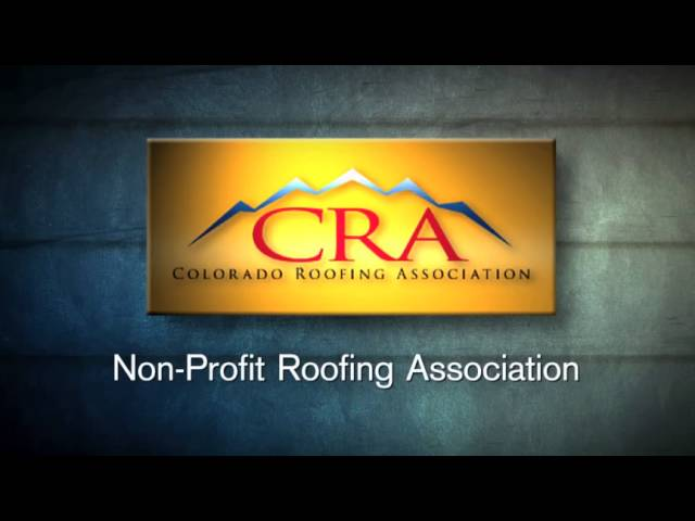 Colorado Roofing Association – How To Hire A Good Roofer