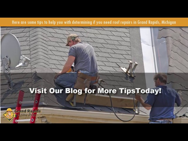 Grand Rapids Home Pros: Do You Need Roof Repairs On Your Home In Grand Rapids, MI?