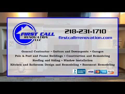 First Call Renovations, LLC | Grand Rapids MN General Contractors