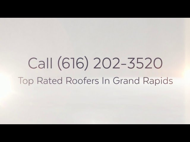 Best Grand Rapids Michigan Roofers