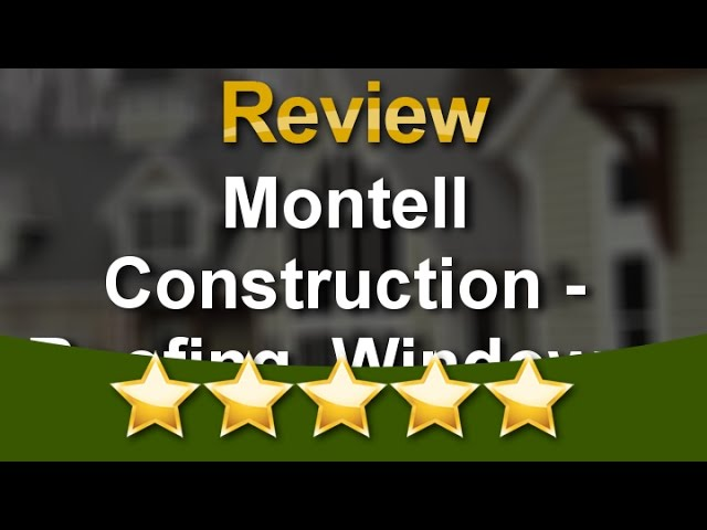 Montell Construction – Roofing, Windows, Siding Grand Rapids Great Five Star Review By M J.